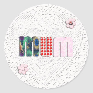 Patchwork 'MUM'  on Lace Classic Round Sticker