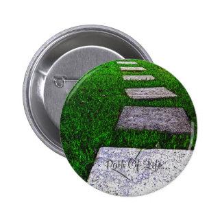 Path of Life 6 Cm Round Badge