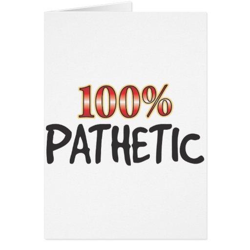 Pathetic 100 Percent Cards