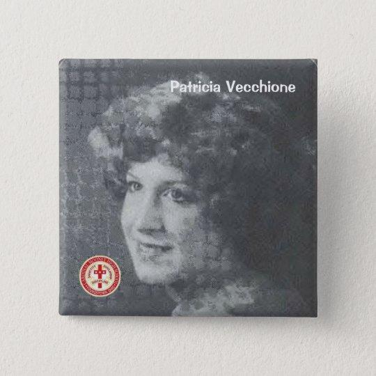 Patricia Vecchione 15 Cm Square Badge