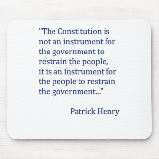 Patrick Henry Constitution Quote Mouse Pad