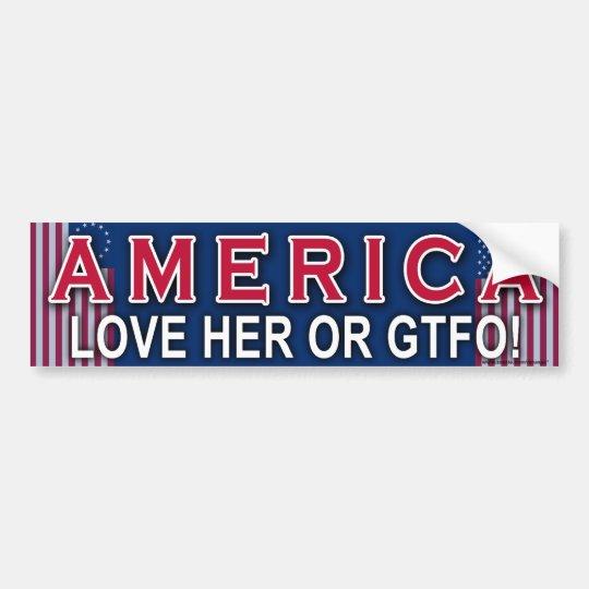 """Patriotic """"America Love Her Or GTFO"""" sticker"""