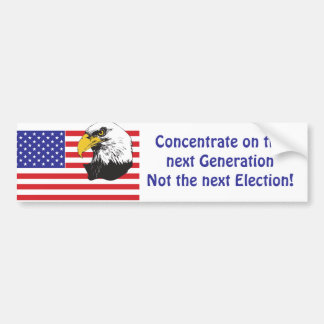 Patriotic/Concentrate on the Next Generation Bumper Sticker