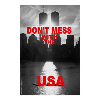 "Patriotic Designs - ""Don't Mess With The USA"" Poster"