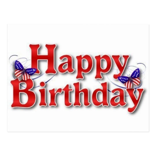 Patriotic Happy Birthday with butterflies Postcard