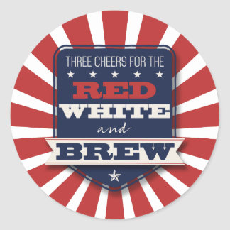 Patriotic Party Red White & Brew Round Sticker