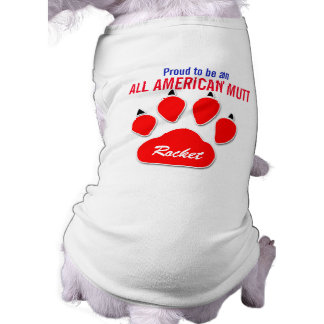 Patriotic Proud to Be an All-American Mutt Name Sleeveless Dog Shirt