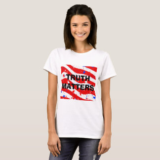 "Patriotic ""REd, White and Blue"" ""Truth Matters"" T-Shirt"