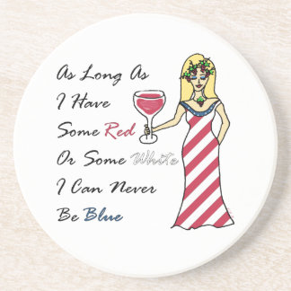 "Patriotic Wine Goddess ""Red Or White...Never Blue"" Drink Coasters"