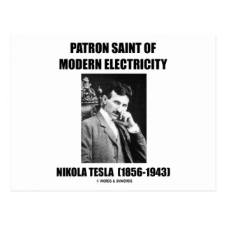 Patron Saint Of Modern Electricity (Nikola Tesla) Postcard