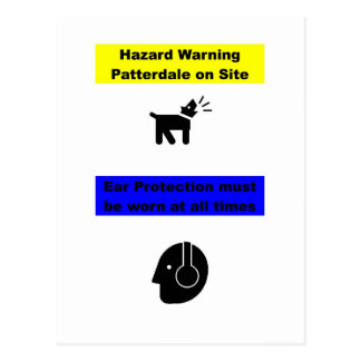 Patterdale Terrier Hazard Warning! Postcard