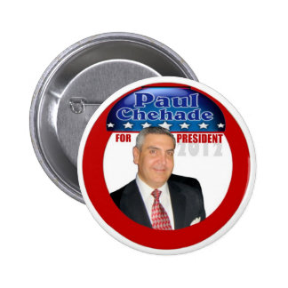 Paul Chehade Independent for President 2012 6 Cm Round Badge