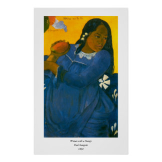 Paul Gauguin s Woman with a Mango 1892 Poster
