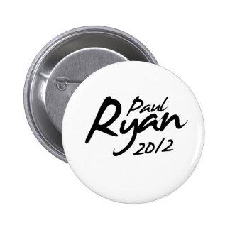 PAUL RYAN 2012 Autograph 6 Cm Round Badge