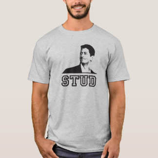 Paul Ryan is a Stud T-shirt! T-Shirt
