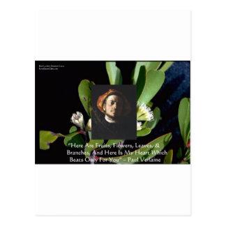 "Paul Verlaine ""Fruit/Flowers"" Love Quote Gifts Etc Postcard"