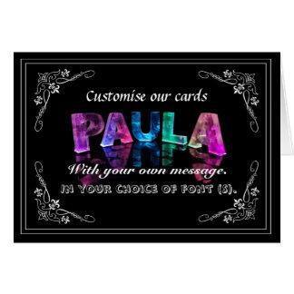 Paula -  Name in Lights greeting card (Photo)