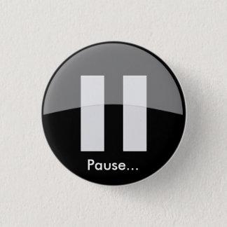 Pause... Button
