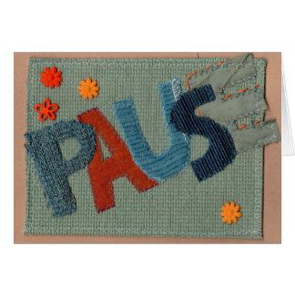 Pause Greeting Card