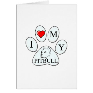 PAW - I heart my Pit Bull - Love Dog Breeds Pets A Greeting Card