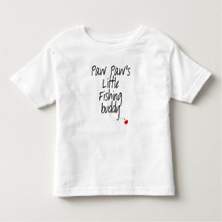 Paw Paw's Little Fishing Buddy Toddler T-shirt