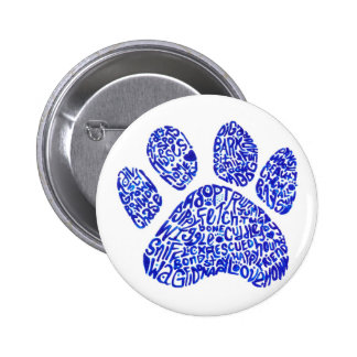 Paw Print in Blue Text - Thoughts about Dogs 6 Cm Round Badge