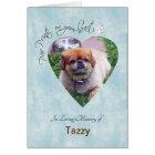 """Paw Prints on Your Heart"" Dog custom photo Card"
