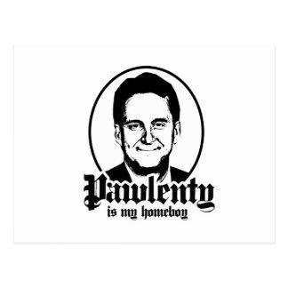 PAWLENTY IS MY HOMEBOY POSTCARDS