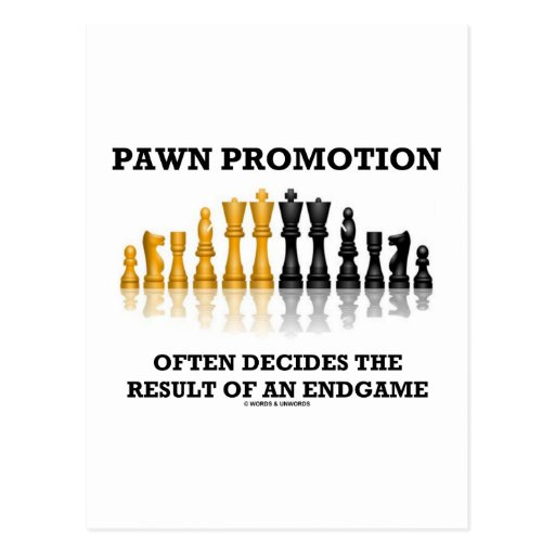 Pawn Promotion Often Decides The Result Endgame Post Cards