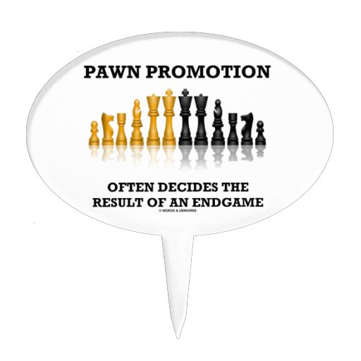 Pawn Promotion Often Decides The Result Of Endgame Cake Picks