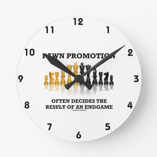 Pawn Promotion Often Decides The Result Of Endgame Round Wall Clocks