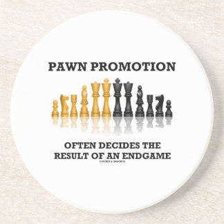 Pawn Promotion Often Decides The Result Of Endgame Drink Coasters