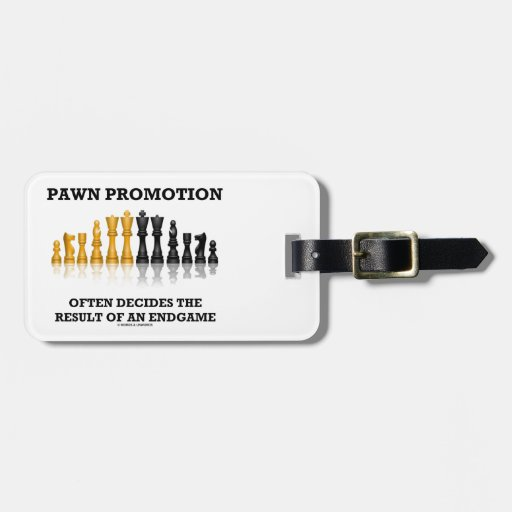 Pawn Promotion Often Decides The Result Of Endgame Tag For Luggage