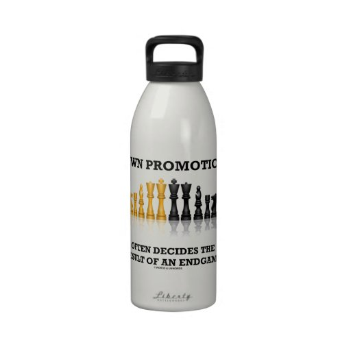 Pawn Promotion Often Decides The Result Of Endgame Drinking Bottle