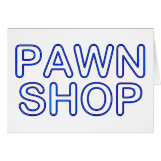pawn shop : electric sign note card