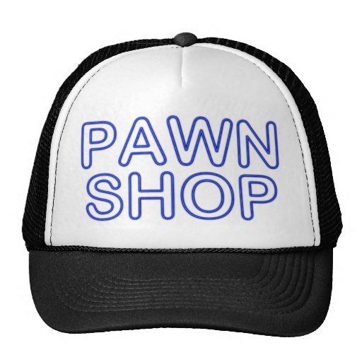 pawn shop : electric sign mesh hats