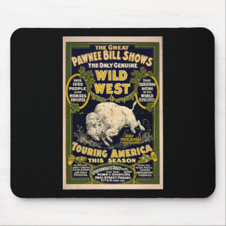 Pawnee Bill Shows Wild West Mouse Pad