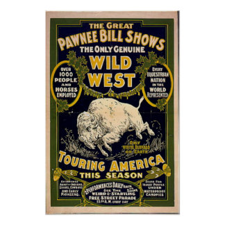 Pawnee Bill Shows Wild West Poster