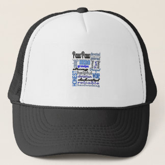 Pawpaw Fathers day strong loyal Grandpa Papa Trucker Hat