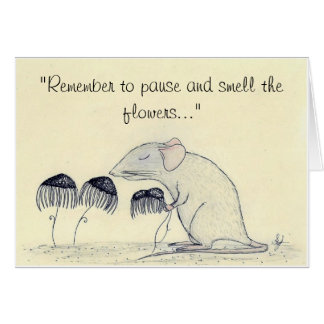 Paws and Smell the Flowers - greeting Greeting Card