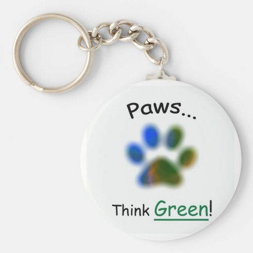 Paws...Think Green Key Chains