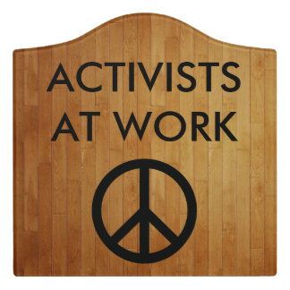 Paxspiration Activists at Work Crest Sign Door Sign
