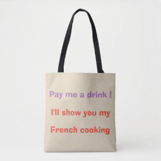 Pay me a drink ! tote bag