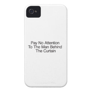Pay No Attention To The Man Behind The Curtain iPhone4 Case