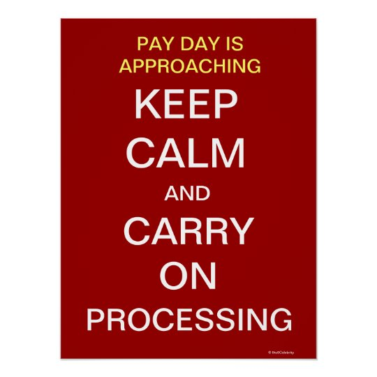 Payroll Department Funny Keep Calm Slogan Office Poster