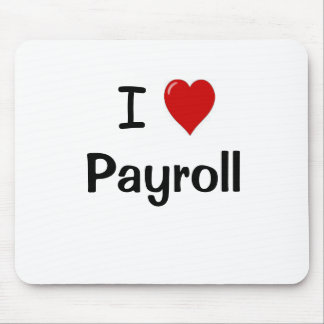 Payroll - I Love Payroll Motivational Quote Mousemat