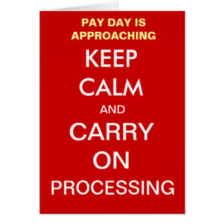 Payroll Pay Day Keep Calm Add A Caption Greetings Card