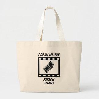 Payroll Stunts Jumbo Tote Bag