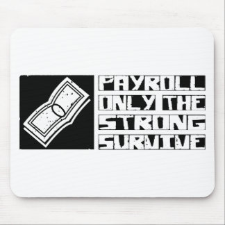 Payroll Survive Mouse Mat