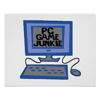 PC Game Junkie Poster